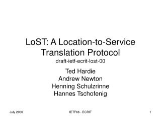 LoST: A Location-to-Service Translation Protocol draft-ietf-ecrit-lost-00