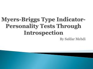 Myers-Briggs Type Indicator-Personality Tests Through Introspection