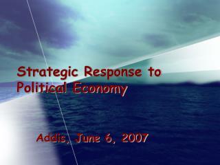 Strategic Response to Political Economy