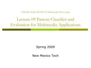 Spring 2009 New Mexico Tech