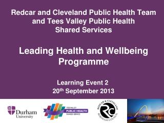 Learning Event 2  20 th  September 2013
