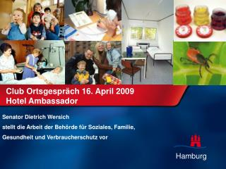 Club Ortsgespräch 16. April 2009  Hotel Ambassador