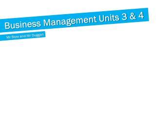 Business Management Units 3 & 4