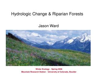 Hydrologic Change & Riparian Forests