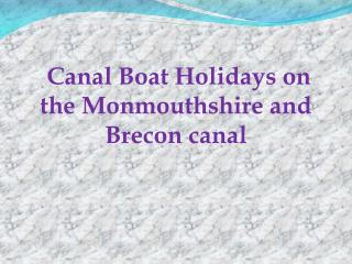 Canal boat holidays