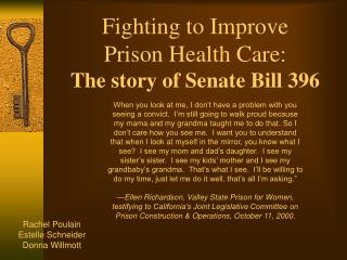 Fighting to Improve  Prison Health Care: The story of Senate Bill 396