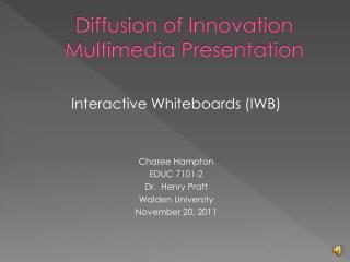 Diffusion of Innovation Multimedia Presentation