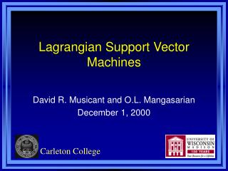 Lagrangian Support Vector Machines