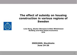 The effect of subsidy on housing construction in various regions of Sweden