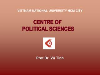 VIETNAM NATIONAL UNIVERSITY HCM CITY Prof.Dr. Vũ Tình