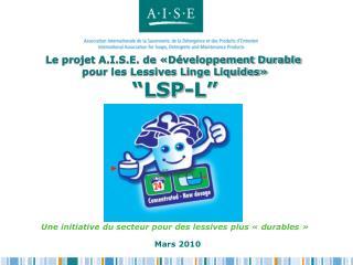 Les initiatives de l'A.I.S.E. pour le   «développement durable»