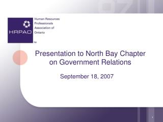 Presentation to North Bay Chapter on Government Relations