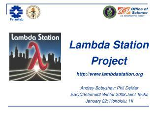 Lambda Station  Project