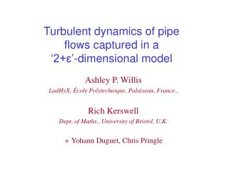 Turbulent dynamics of pipe flows captured in a  '2 +ɛ'-dimensional  model