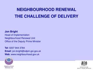 NEIGHBOURHOOD RENEWAL  THE CHALLENGE OF DELIVERY