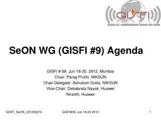 SeON WG (GISFI #9) Agenda