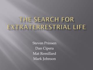 The Search For Extraterrestrial Life