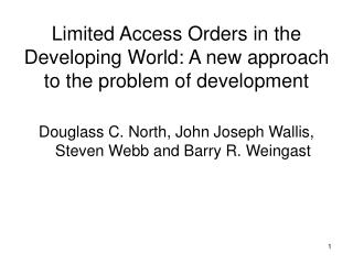 Limited Access Orders in the Developing World: A new approach to the problem of development