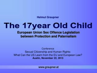 European Union Sex  Offence Legislation between Protection and Paternalism