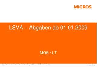 LSVA – Abgaben ab 01.01.2009 MGB / LT