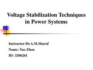 Voltage Stabilization Techniques in Power Systems