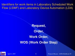Request, Order,                    Work Order,                WOS (Work Order Step)