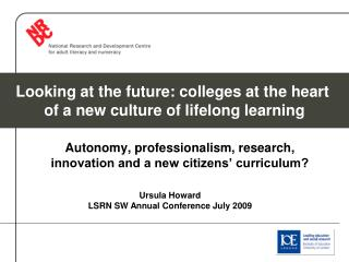 Autonomy, professionalism, research, innovation and a new citizens' curriculum?