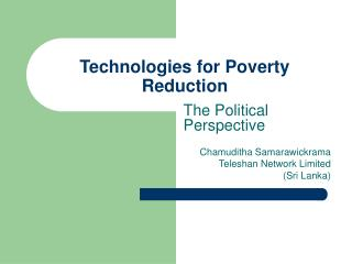 Technologies for Poverty Reduction