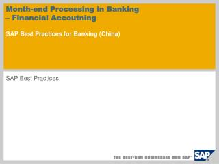Month-end Processing in Banking – Financial Accoutning SAP Best Practices for Banking ( China )