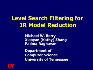 Level Search Filtering for  IR Model Reduction