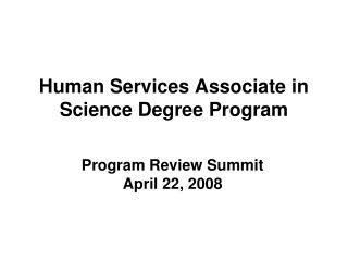 Human Services Associate in Science Degree Program