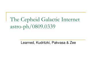 The Cepheid Galactic Internet  astro-ph/0809.0339