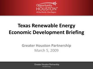 Texas Renewable Energy Economic Development Briefing