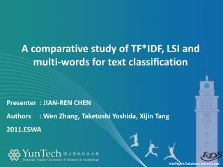 A  comparative study of  TF*IDF , LSI and  multi-words  for text classification