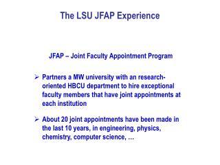 The LSU JFAP Experience