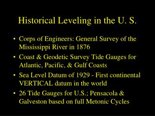 Historical Leveling in the U. S.