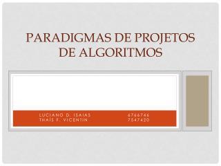 Paradigmas de Projetos de Algoritmos