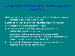 Gli Organi del Comune e della Provincia: evoluzione legislativa