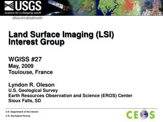 Land Surface Imaging (LSI) Interest Group