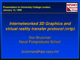 Presentation to University College London, January 14, 1999