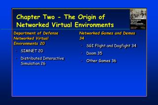 Chapter Two - The Origin of Networked Virtual Environments