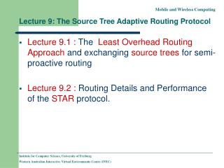 Lecture 9: The Source Tree Adaptive Routing Protocol