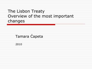 The Lisbon Treaty  Overview of the most important changes