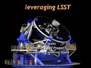 leveraging LSST