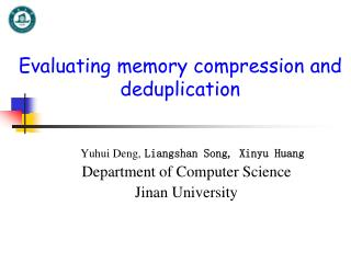Evaluating memory compression and deduplication