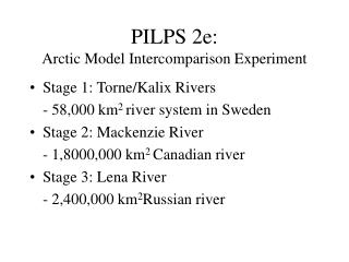 PILPS 2e:  Arctic Model Intercomparison Experiment