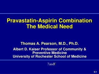 Pravastatin-Aspirin Combination The Medical Need