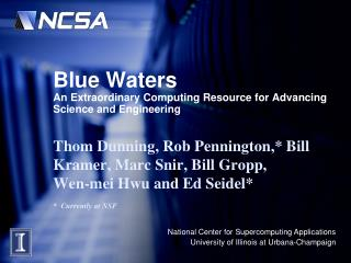 Blue Waters An Extraordinary Computing Resource for Advancing Science and Engineering