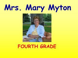 Mrs. Mary Myton
