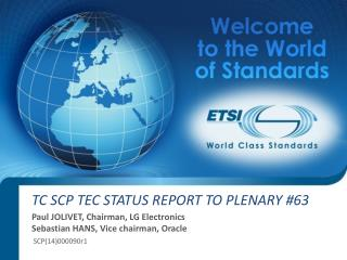 TC SCP TEC STATUS REPORT TO PLENARY #63